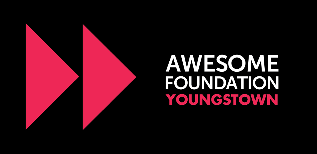 Awesome Foundation Youngstown Call for Proposals